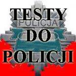 Testy do Policji