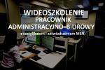 Szkolenie online Pracownik administracyjno - biurowy z zaświ